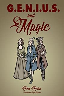 G.E.N.I.U.S. & Magic (Chronicles of Maybia) (Volume 1)