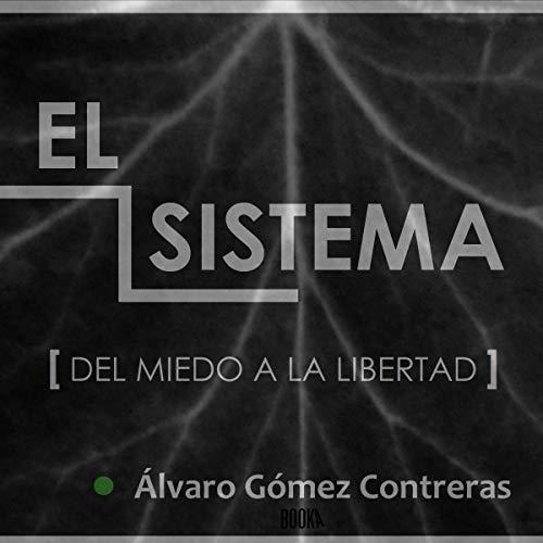 El Sistema [The System] audiobook cover art