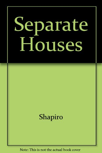 Separate Houses