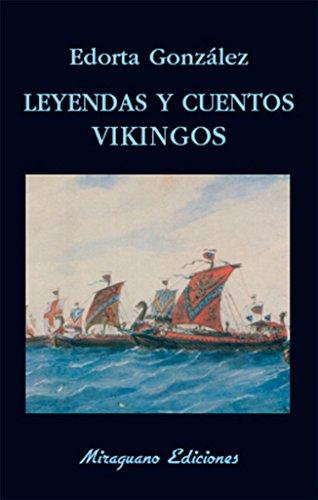 Leyendas y cuentos vikingos (Libros de los Malos Tiempos)