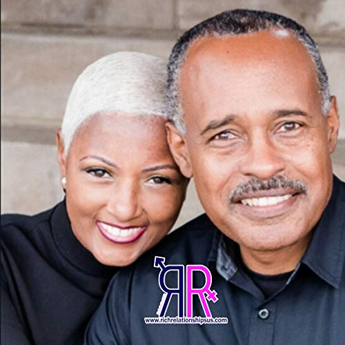 Rich Relationships Gil&Renée Podcast By Gilbert J & Renée M. Beavers cover art