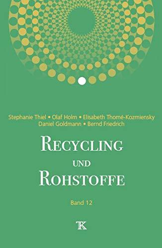 Recycling und Rohstoffe, Band 12