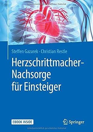 HerzschrittacherNachsorge für EinsteigerSteffen Gazarek,Christian Restle,Dietrich Pfeiffer