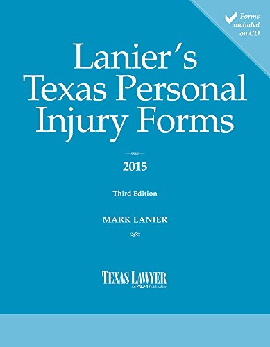 Compare Textbook Prices for Lanier's Texas Personal Injury Forms 3 Edition ISBN 9781576258958 by Lanier, Mark W