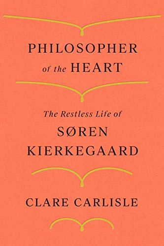 Compare Textbook Prices for Philosopher of the Heart: The Restless Life of Søren Kierkegaard  ISBN 9780374231187 by Carlisle, Clare