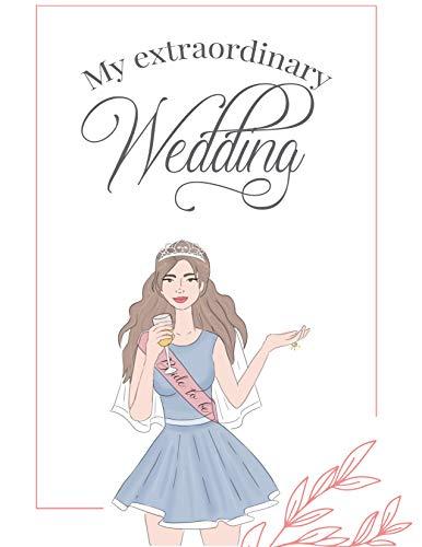 Agenda de boda My Extraordinary Wedding: agenda de novias para organizar tu boda.