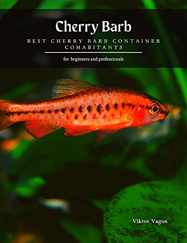 Cherry Barb: Best Cherry Barb Container Cohabitants (English Edition)
