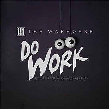 Do Work (feat. Pigeon John & Chris Henry)