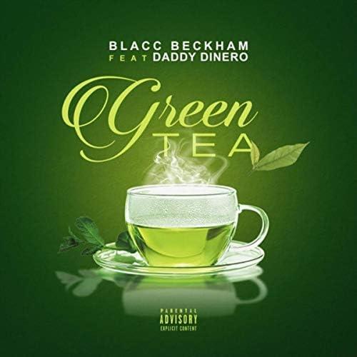 Blacc Beckham feat. Daddy Dinero