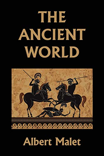 The Ancient World (Yesterday's Classics)