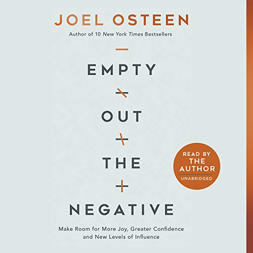 Empty Out the Negative Audiobook By Joel Osteen cover art