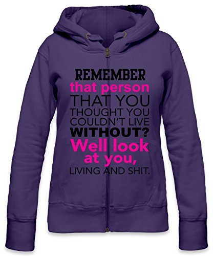 Remember That Person That You Thought You Can't Live Without Slogan Womens Zipper Hoodie Medium