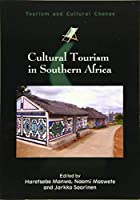 Cultural Tourism in Southern Africa (Tourism and Cultural Change)