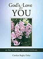 God's Love for You: A Pictorial Devotional