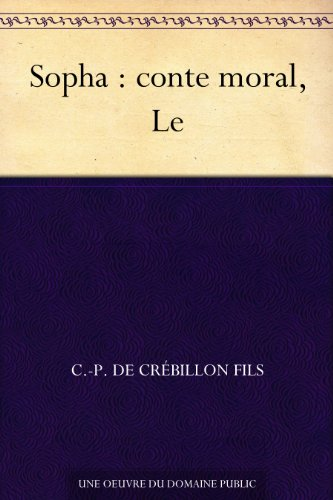 Couverture du livre Sopha : conte moral, Le