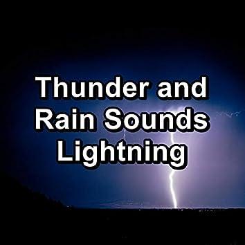 Thunder and Rain Sounds Lightning