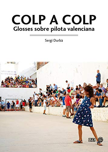 Colp a colp: Glosses sobre pilota valenciana: 24 (L