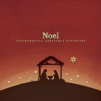 Noel - Instrumental Christmas Favorites