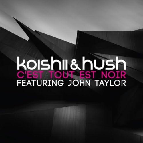 Koishii & Hush feat. John Taylor