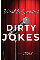 World's Greatest Dirty Jokes 2018