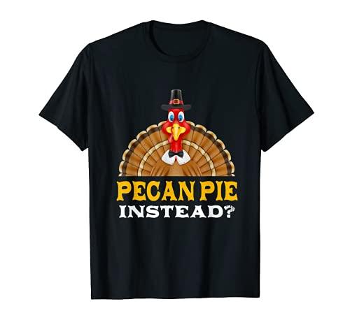 Tarta de Pecan en lugar de Acción de Gracias Nueces de Pecan Pie Negro Viernes Camiseta