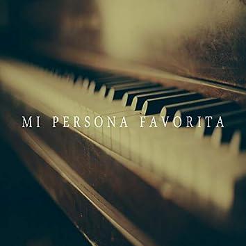 Mi Persona Favorita - Piano Version