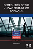 Geopolitics of the Knowledge-Based Economy (Open Access) (Regions and Cities) (English Edition)