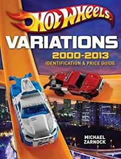 Michael Zarnock: Hot Wheels Variations, 2000-2013 : Identification and Price Guide (Paperback); 2014 Edition