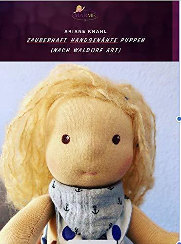 Anleitungsbuch zauberhafte handgemachte Puppen nach Waldorf Art von Ariane Krahl