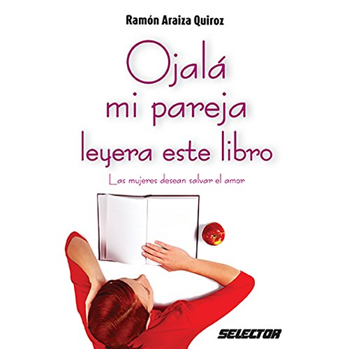 Ojalá mi pareja leyera este libro [I Wish My Partner Read This Book] audiobook cover art