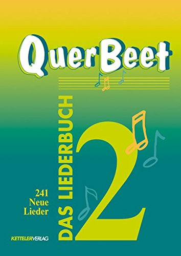 QuerBeet 2, Das Liederbuch, 241 Neue Lieder