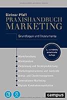 Praxishandbuch Marketing: Grundlagen und Instrumente