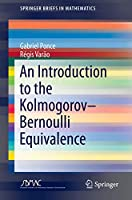 An Introduction to the Kolmogorov–Bernoulli Equivalence (SpringerBriefs in Mathematics)