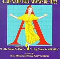 My Name will always be Alice by Joan M SIlver (1996-05-03)