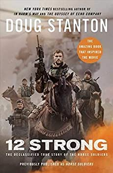 Paperback Horse Soldiers : The Extraordinary Story of a Band of U. S. Soldiers Who Rode to Victory in Afghanistan Book