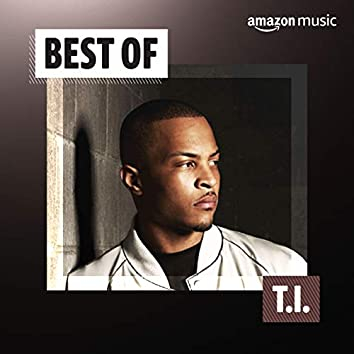 Best of T.I.
