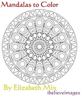 Mandalas to Color Volume 1 (Coloring for calm)