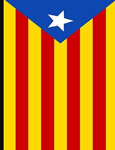 "Senyera: Estelada Blava: Estelada blava Bandera (8.5"" x 11"") Valencian Flag: Quadern de 140 pàgines,  ""Esteleda Flag 140 pages notebook  For Catalan independence as Catalonia"""
