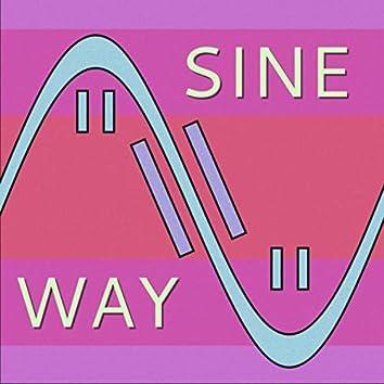 Sine Way