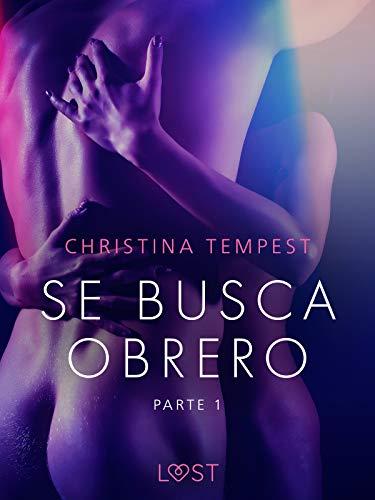 Se busca obrero – parte 1 (LUST) de Christina Tempest