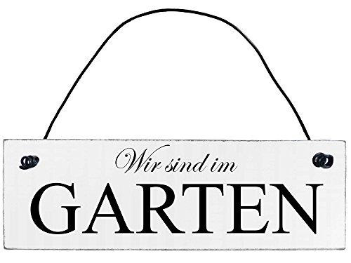 Anika Hermsen-Grallert, HomeYourself Shabby Chic Vintage Schild Wir sind im Garten Dekoschild Türschild