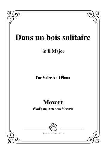 Mozart-Dans un bois solitaire,in E Major,for Voice and Piano (English Edition)