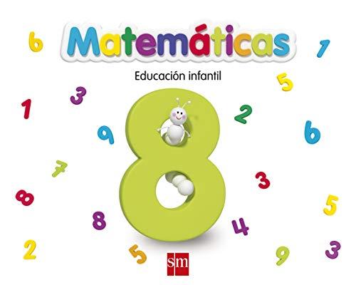 Matemáticas 8. Educación Infantil - 9788467551877