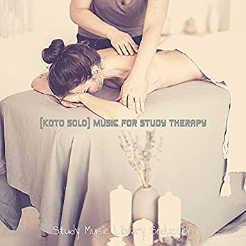 (Koto Solo) Music for Study Therapy