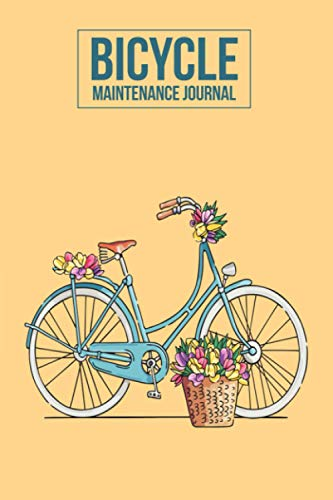 Bicycle Maintenance Journal: Bicycle Maintenance Log Book for Road Bikes & Mountain Bikes | Cycling Training Books