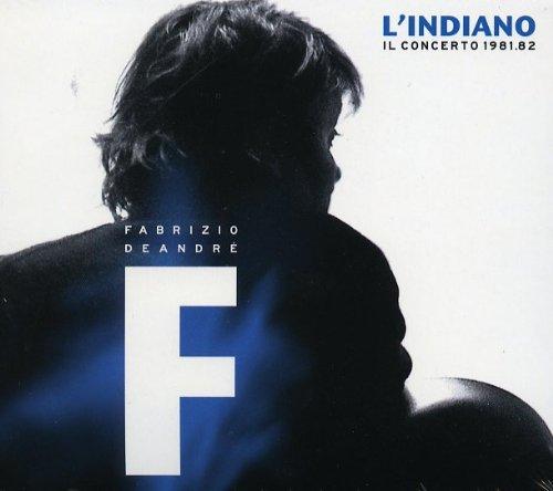 L'Indiano - Il Concerto 1981/1982