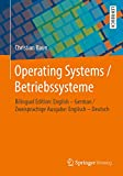 Operating Systems / Betriebssyst...