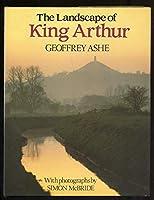 The Landscape of King Arthur