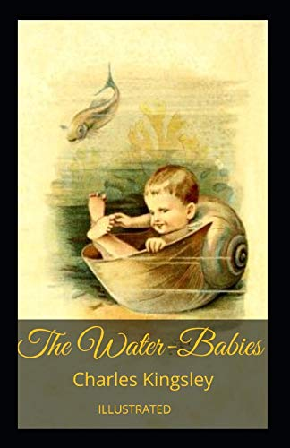 The Water-Babies Illustrated