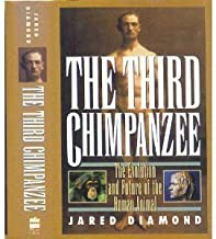 The Third Chimpanzee: The Evolution and Future of the Human Animal Hardcover January, 1992